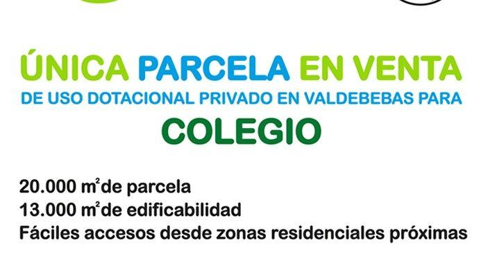 Parcela para colegio en venta: única parcela de Uso Dotacional Privado para colegio en Valdebebas