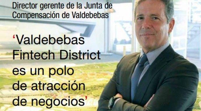 Marcos Sánchez Foncueva, Gerente de Valdebebas para la revista Dirigentes: